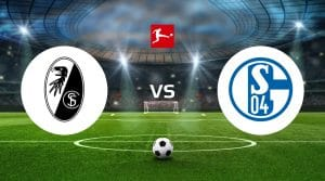 SC Freiburg vs FC Schalke 04 Dicas de apostas e previsão
