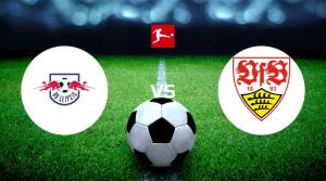 RB Leipzig vs VfB Stuttgart Dicas de apostas e previsão