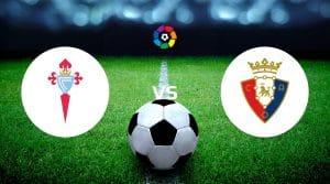Celta Vigo vs Osasuna Dicas de apostas e previsão