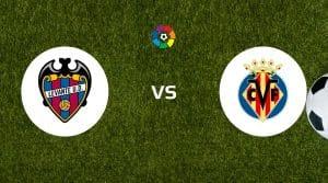 Levante vs Villarreal Dicas de apostas e previsão