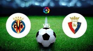 Villarreal vs Osasuna Dicas de apostas e previsão